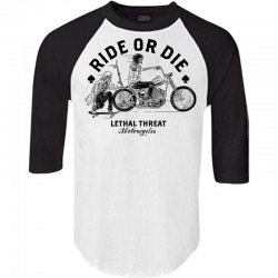 SHIRT LETHAL THREAT RIDE OR DIE