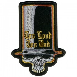 PATCH SKULL TOO LOUD TOO BAD 12.7cm